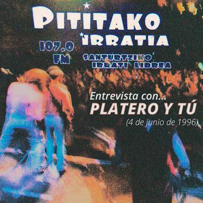 platero-entrevista-pititako-4-de-junio-de-1996-archivos-si-miro-a-las-nubes_post
