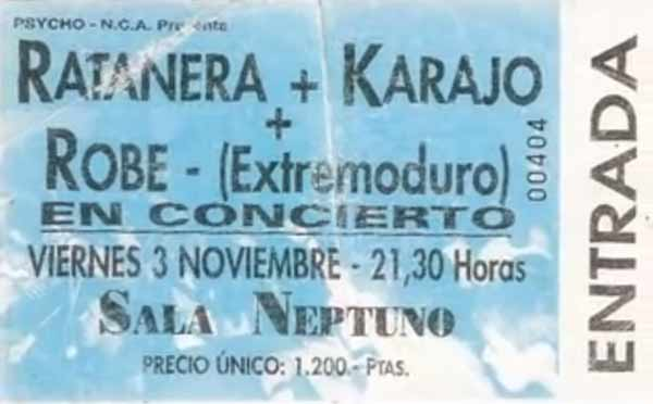 Entrada-Extremoduro-Robe-año-1995-11-03-Sala-Neptuno