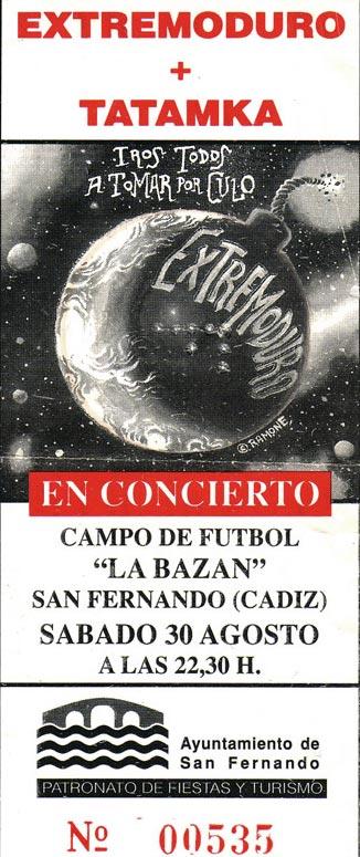 Entrada-Extremoduro-año-1997-08-30-San-Fernando-Cadiz