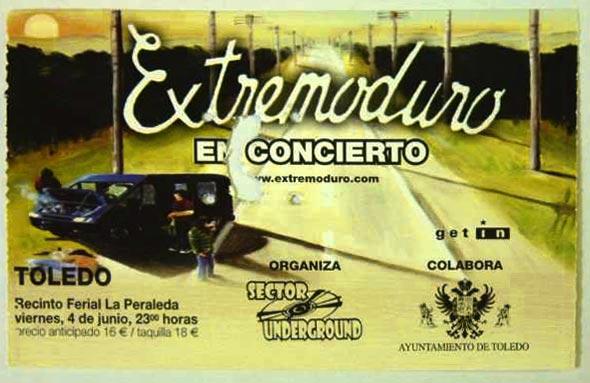 Entrada-Extremoduro-año-2004-06-04-La-Peraleda-Toledo