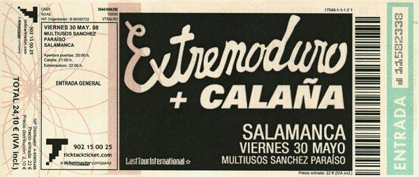 Entrada-Extremoduro-año-2008-05-30-Multiusos-Sanchez-Paraiso-Salamanca