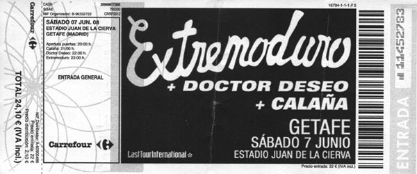 Entrada-Extremoduro-año-2008-06-07-Estadio-Juan-de-la-Cierva-Getafe