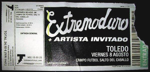 Entrada-Extremoduro-año-2008-08-08-Campo-Futbol-Salto-del-Caballo-Toledo
