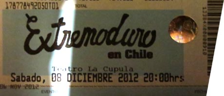 Entrada-Extremoduro-año-2012-12-08-Teatro-La-Cupula-Chile