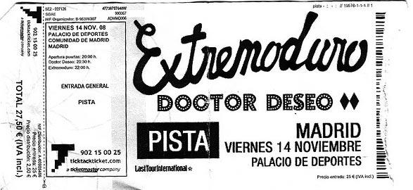 Entrada-Extremoduro-y-Doctor-Deseo-año-2008-11-14-Palacio-de-los-Deportes-Madrid