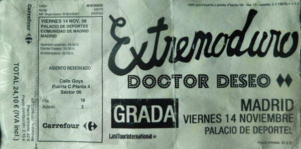 Entrada-Extremoduro-y-Doctor-Deseo-año-2008-11-14-Palacio-de-los-Deportes-Madrid_