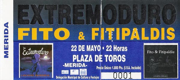 Entrada-Extremoduro-y-Fito-Fitipaldis-año-1999-05-22-Plaza-de-toros-de-Merida