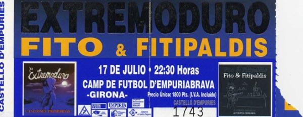 Entrada-Extremoduro-y-Fito-Fitipaldis-año-1999-07-17-Empuriabrava-Girona