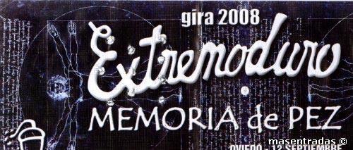 Entrada-Extremoduro-y-Memoria-de-Pez-año-2008-09-12-Oviedo