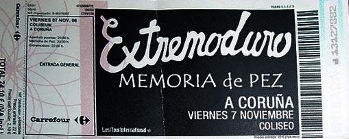 Entrada-Extremoduro-y-Memoria-de-Pez-año-2008-11-07-A-Coruña