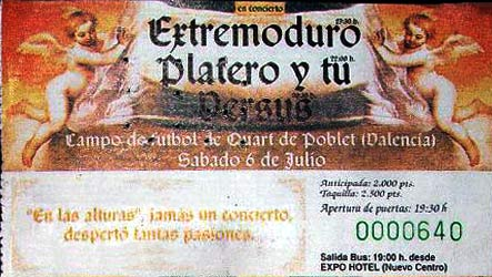 Entrada-Extremoduro-y-Platero-y-Tu-año-1996-07-06-Quart-de-Poblet-Valencia