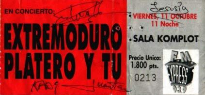 Entrada-Extremoduro-y-Platero-y-Tu-año-1996-10-11-Sala-Komplot