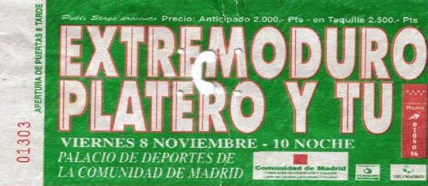 Entrada-Extremoduro-y-Platero-y-Tu-año-1996-11-08-fin-de-gira-Palacio-de-los-Deportes-Madrid