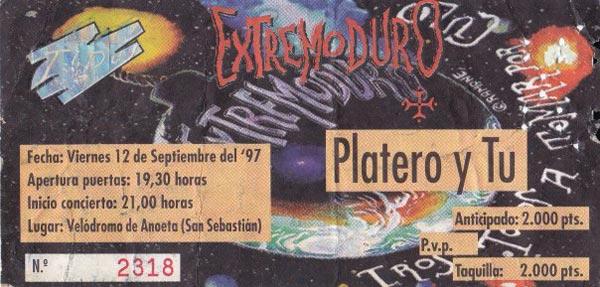 Entrada-Extremoduro-y-Platero-y-Tu-año-1997-09-12-Velodromo-de-Anoeta-Donosti