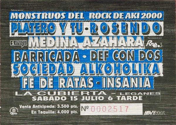 Entrada-Platero-y-Tu-año-2000-07-15-Monstruos-del-Rock-de-Aki-2000-Cubierta-de-Leganes