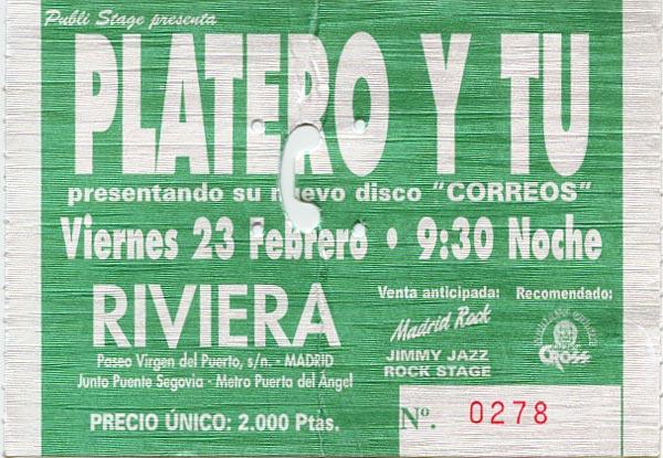 Entrada-Platero-y-Tu-año-2001-02-23-triplete-en-La-Rivera-Madrid