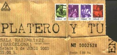 Entrada-Platero-y-Tu-año-2001-06-02-Razzmatazz-Barcelona