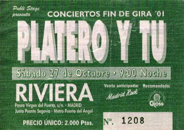 Entrada-Platero-y-Tu-año-2001-10-27-La-Riviera-Madrid-Ultimo-concierto-oficial