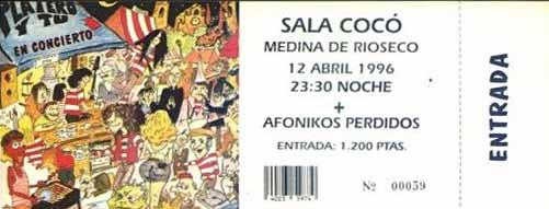 Entrada-Platero-y-Tu-y-Afonikos-Perdidos-año-1996-04-12-Sala-Coco-Medina-de-Rioseco_