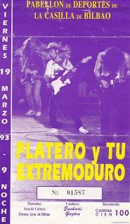 Entrada-Platero-y-Tu-y-Extremoduro-año-1993-03-19-Pabellon-La-Casilla-Bilbao