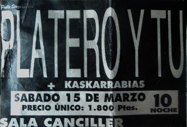 Entrada-Platero-y-Tu-y-Kaskarrabias-año-1997-03-15-Canciller-Madrid