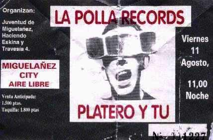 Entrada-Platero-y-Tu-y-La-Polla-año-1995-08-11-Miguelañez-City-Segovia