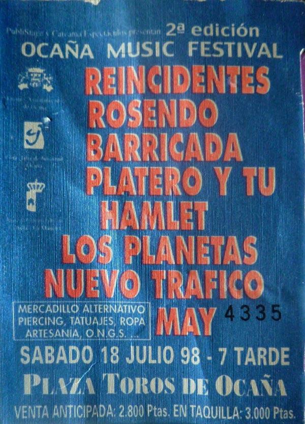Entrada-Platero-y-Tu-y-Rosendo-Barricada-Reincidentes-año-1998-07-18-II-Ocaña-Music-Festival