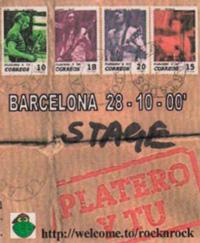 Platero y Tú - pase Stage del concierto de Barcelona 2000