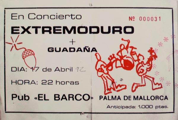 Entrada-Extremoduro-año-1992-04-17-pub-El-Braco-Palma-de-Mallorca.jpg