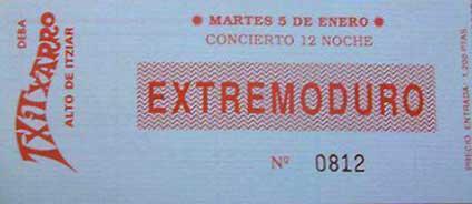 Entrada-Extremoduro-año-1993-01-05-Txitxarro-sin-Fanta-con-Moja
