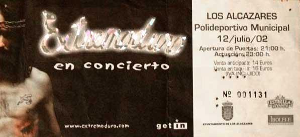 Entrada-Extremoduro-año-2002-07-12-Polideportivo-municipal-Los-Alcazares