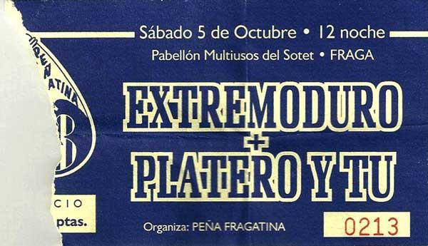 Entrada-Extremoduro-y-Platero-y-Tu-año-1996-10-05-Multiusos-del-Sotet-Fraga