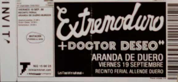 Entrada-ExtremoduroDoctor-Deseo-año-2008-09-19-Aranda-de-Duero-Burgos