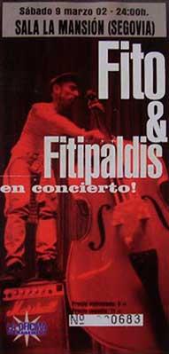 Entrada-Fito-y-Fitipaldis-año-2002-03-09-La-Mansion-Segovia