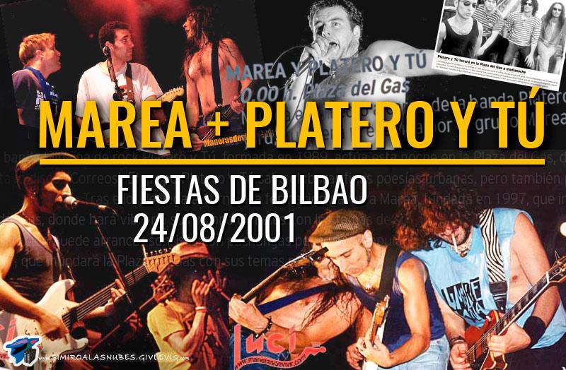Crónica, fotos y noticias del concierto de Platero y Tú + Marea en la Plaza del Gas de Bilbao (2001)